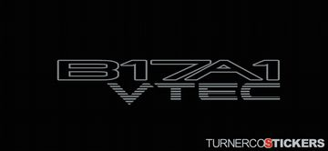 2x 'B17A1 VTEC' honda stickers / Decals - 1992–1993 Integra GS-R (USDM Vtec Model Vin DB2)
